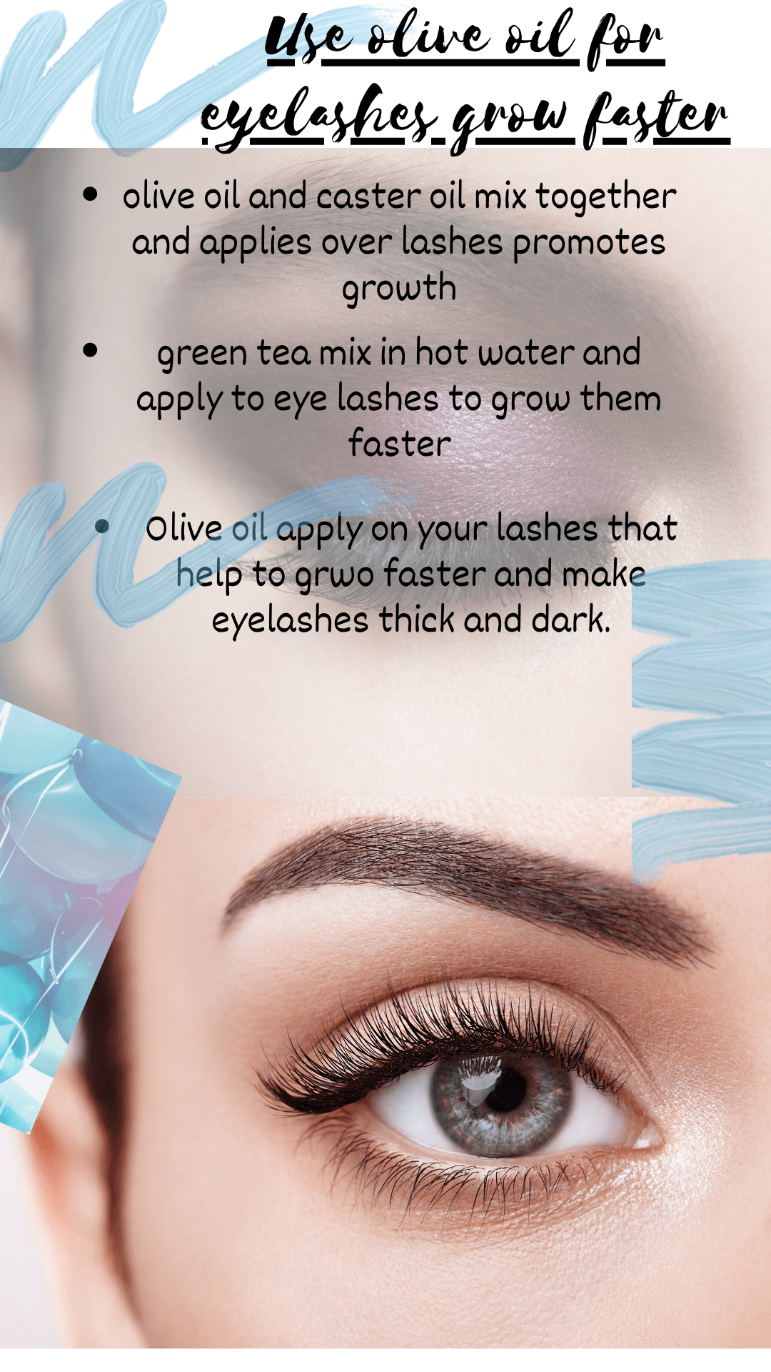 Use of olive oil for eyelashes grow faster