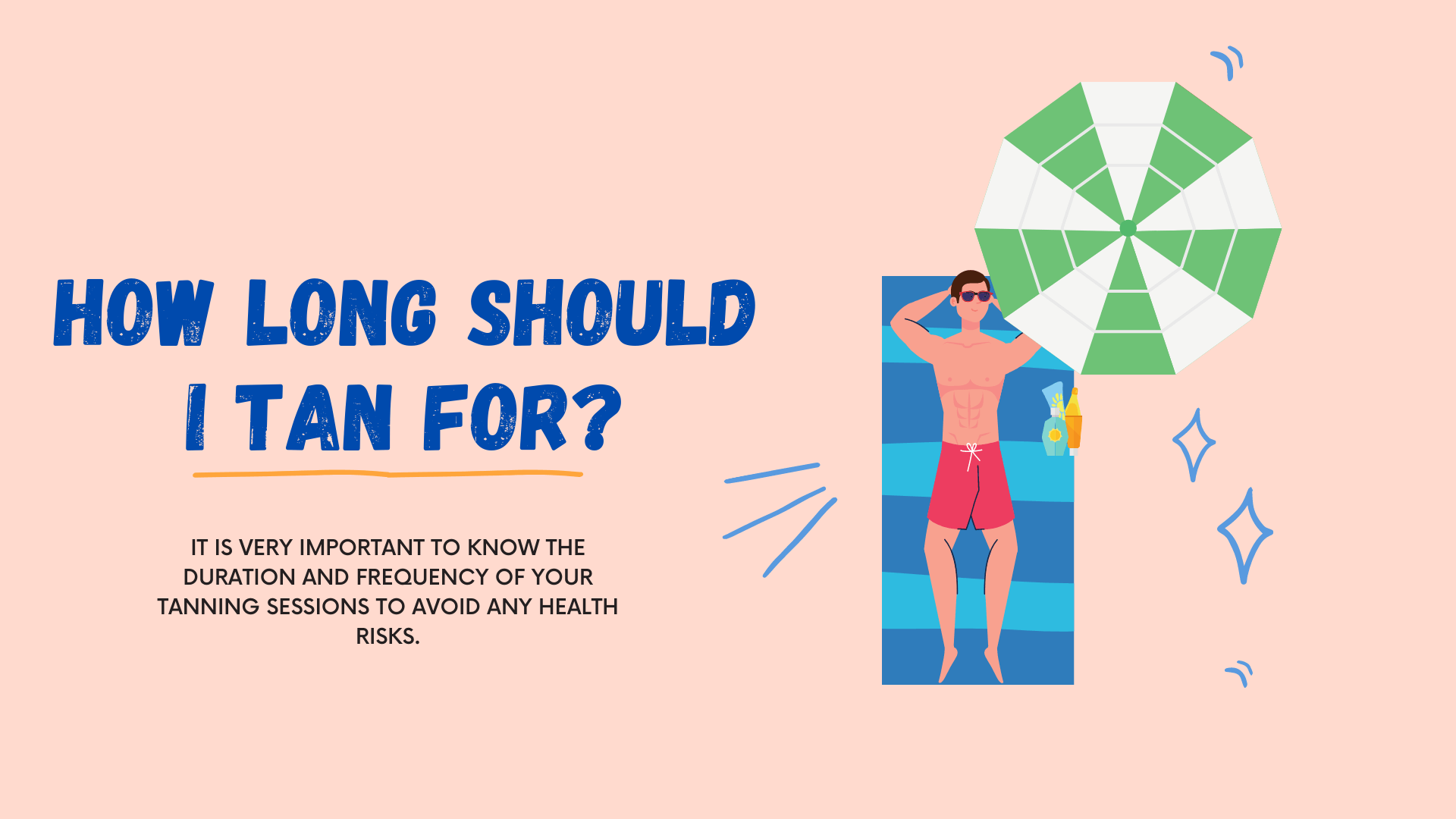 How long should I tan for
