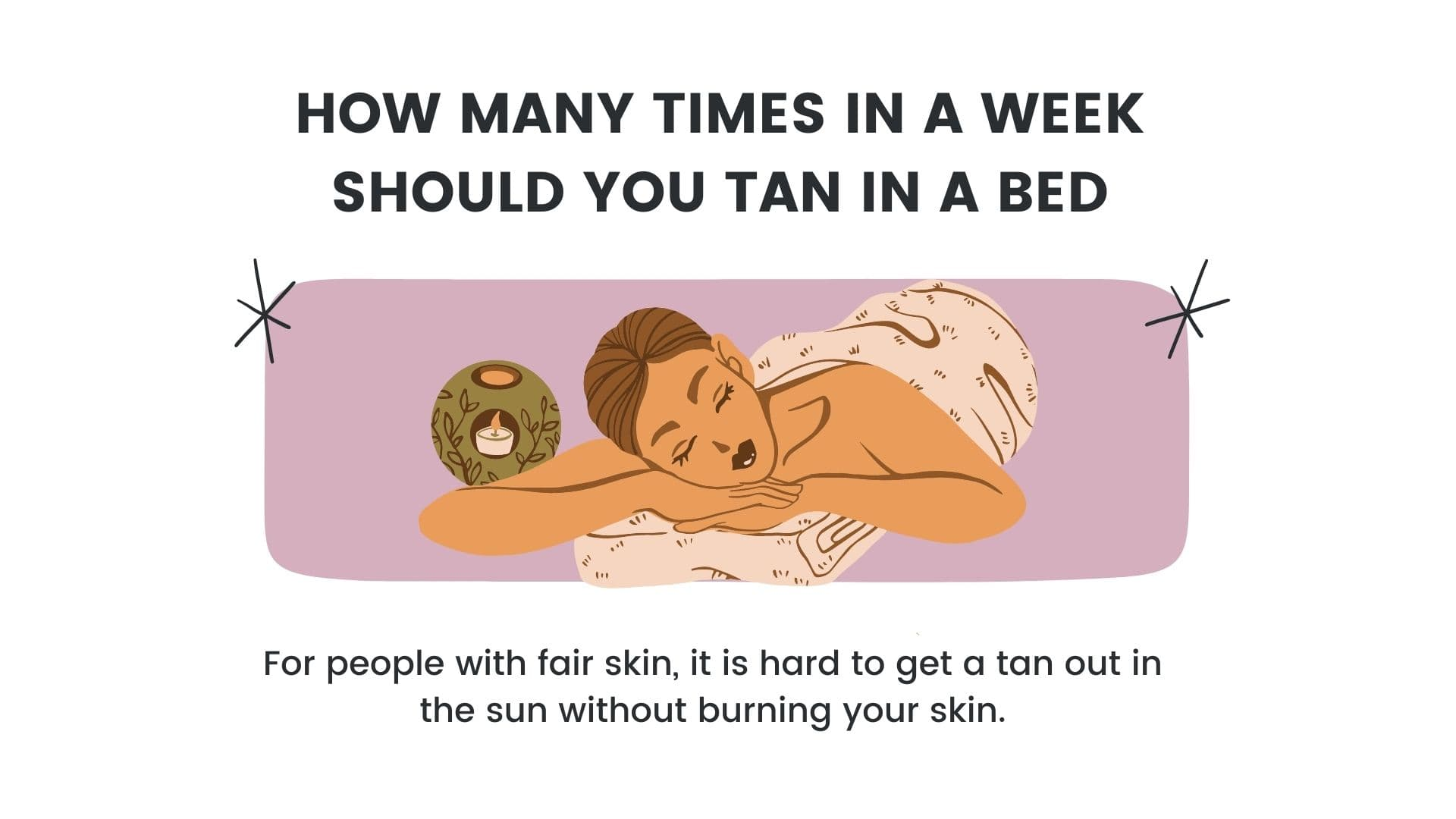 How many times in a week should you tan in a bed